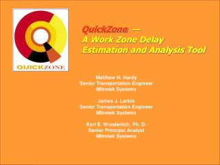 QuickZone      A Work Zone Delay Estimation and Analysis Tool