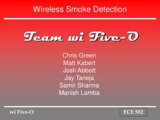 Wireless Smoke Detection