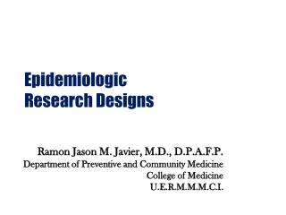 Epidemiologic  Research Designs
