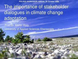 The importance of stakeholder dialogues in climate change adaptation