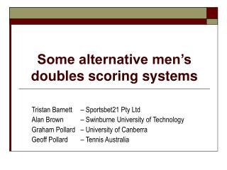 Some alternative men s doubles scoring systems