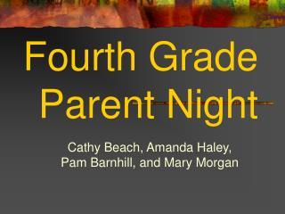 Fourth Grade Parent Night