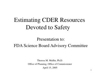 Estimating CDER Resources Devoted to Safety