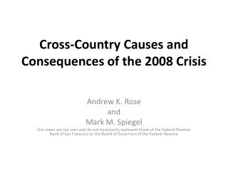 Cross-Country Causes and Consequences of the 2008 Crisis