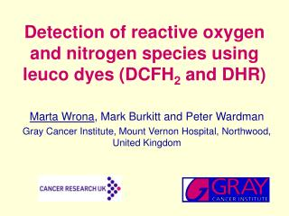 Detection of reactive oxygen and nitrogen species using leuco dyes DCFH2 and DHR