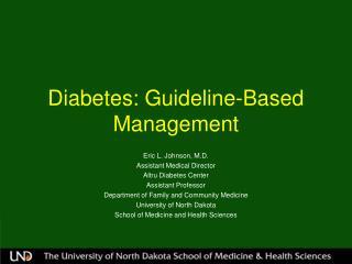 Diabetes: Guideline-Based Management