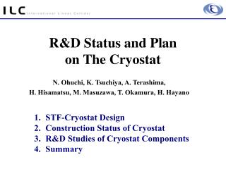 RD Status and Plan  on The Cryostat