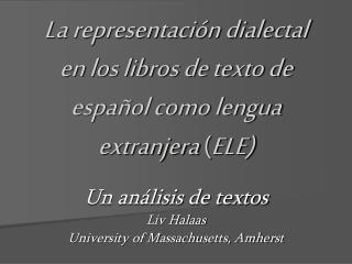 La representaci n dialectal en los libros de texto de espa ol como lengua extranjera ELE