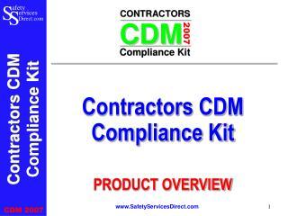 Contractors CDM Compliance Kit      PRODUCT OVERVIEW