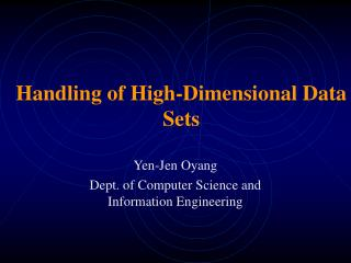 Handling of High-Dimensional Data Sets