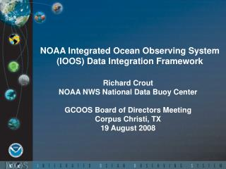 NOAA Integrated Ocean Observing System IOOS Data Integration Framework