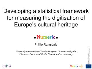 Developing a statistical framework for measuring the digitisation of Europe s cultural heritage
