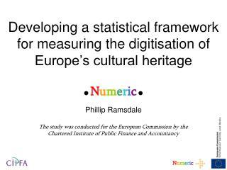Developing a statistical framework for measuring the digitisation of Europe s cultural heritage