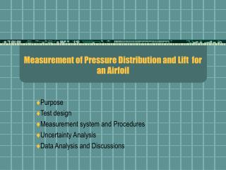 Measurement of Pressure Distribution and Lift  for an Airfoil