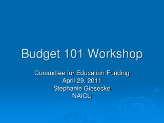 Budget 101 Workshop