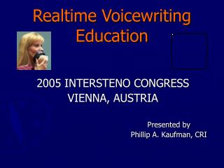 Realtime Voicewriting Education