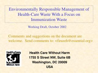 Environmentally Responsible Management of Health-Care Waste With a Focus on Immunization Waste