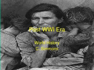 Post WWI Era