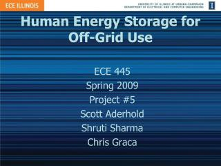 Human Energy Storage for Off-Grid Use