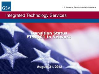 Transition Status  FTS2001 to Networx