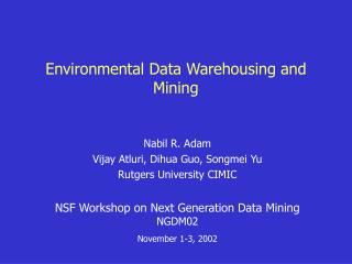 Environmental Data Warehousing and Mining