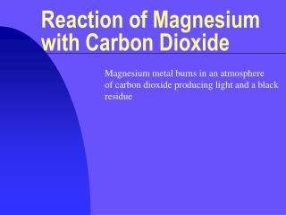 Reaction of Magnesium with Carbon Dioxide