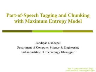 Part-of-Speech Tagging and Chunking with Maximum Entropy Model