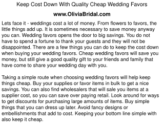 Keep Cost Down With Quality Cheap Wedding Favors www.OliviaB