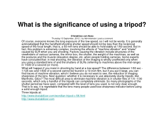 What is the significance of using a tripod