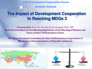 The Impact of Development Cooperation  in Reaching MDGs 3