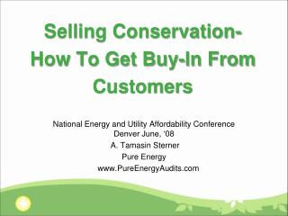 Selling Conservation-  How To Get Buy-In From Customers