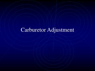 Carburetor Adjustment
