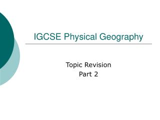 IGCSE Physical Geography