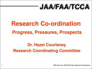 Research Co-ordination  Progress, Pressures, Prospects