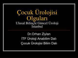 ocuk  rolojisi Olgulari  Ulusal Bilin le G ncel  roloji Istanbul