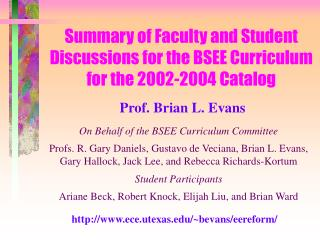 Summary of Faculty and Student Discussions for the BSEE Curriculum for the 2002-2004 Catalog