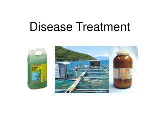 Disease Treatment