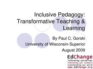 Inclusive Pedagogy: Transformative Teaching  Learning
