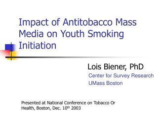 Impact of Antitobacco Mass Media on Youth Smoking Initiation