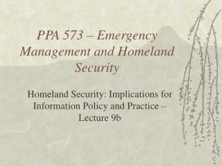 PPA 573   Emergency Management and Homeland Security