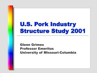 U.S. Pork Industry Structure Study 2001
