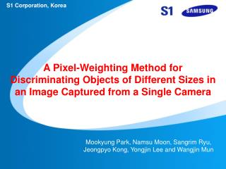 A Pixel-Weighting Method for Discriminating Objects of Different Sizes in an Image Captured from a Single Camera