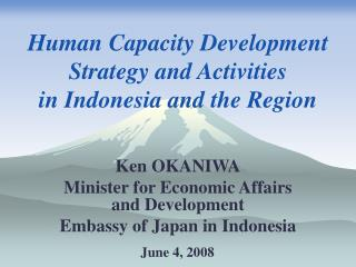 Human Capacity Development Strategy and Activities  in Indonesia and the Region