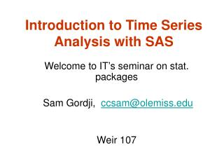 Introduction to Time Series Analysis with SAS