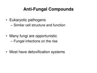 Anti-Fungal Compounds