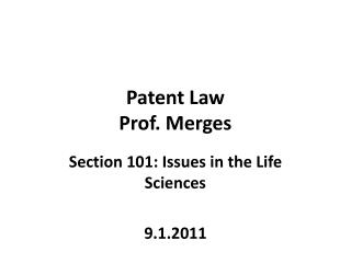 Patent Law Prof. Merges