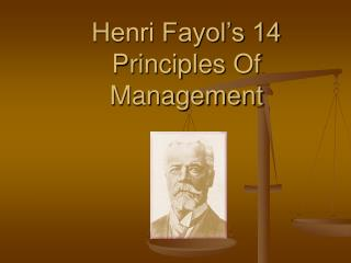 Henri Fayol s 14 Principles Of Management