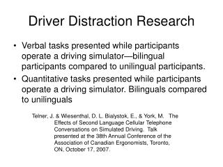 Driver Distraction Research