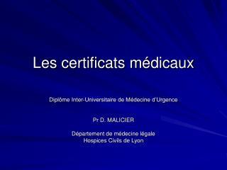 Les certificats m dicaux