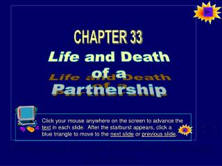 Life and Death of a Partnership